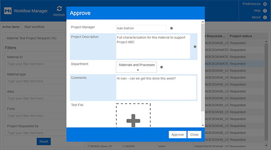 MI:Workflow allows the creation of tailored forms for data entry for each step in the workflow. In this example, a materials manager is approving a test program, assigning a project manager, and sending additional comments to the lab.